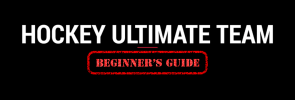 The Ultimate NHL 17 HUT Beginner's Guide