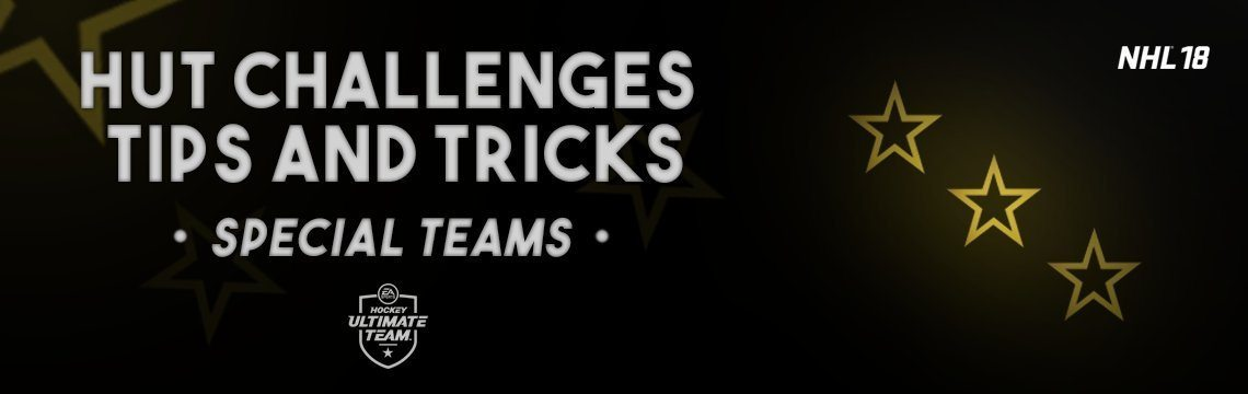 NHL 18 HUT Challenge Tips: 3-Star Special Teams
