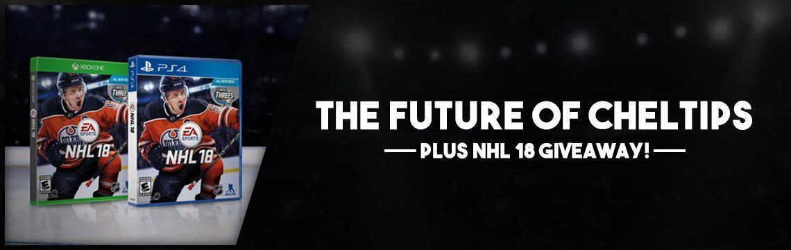 ChelTips Update + NHL 18 Giveaway(Both Consoles)!